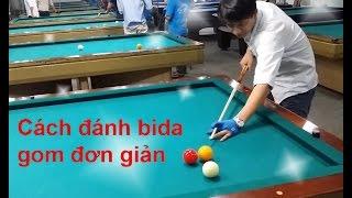 Dạy bida cao cấp - cách đánh gom đơn giản - lớp học bida Khiêm Lê - how to play billare libre easy