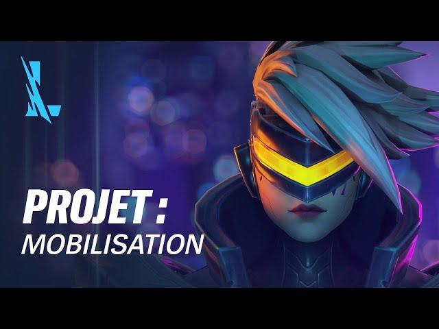 PROJET : Mobilisation | Bande-annonce des skins PROJET - League of Legends: Wild Rift