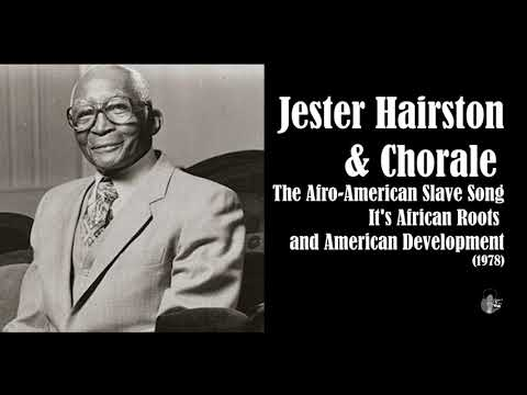 Jester Hairston - The Afro-American Slave Song (1978)