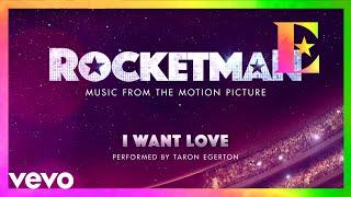 "Baixar Cast Of ""Rocketman"" - I Want Love (Visualiser)"