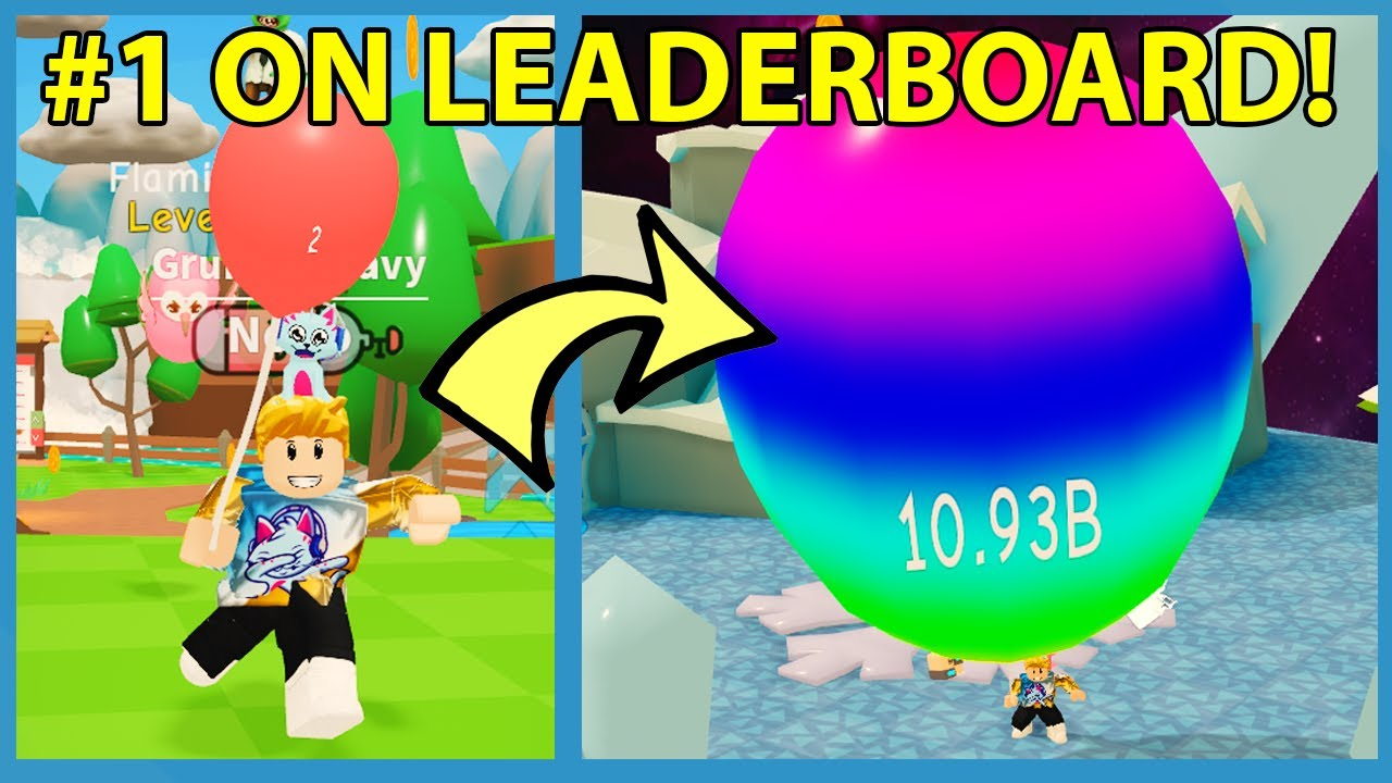BLOWING THE BIGGEST BALLOON IN ROBLOX! Number One on MAX Leaderboard! - Roblox Balloon Simulator 2