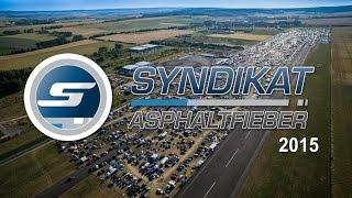 BMW Syndikat Asphaltfieber 2015 Aftermovie