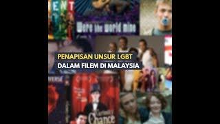 Penapisan Unsur LGBT Dalam Filem Malaysia