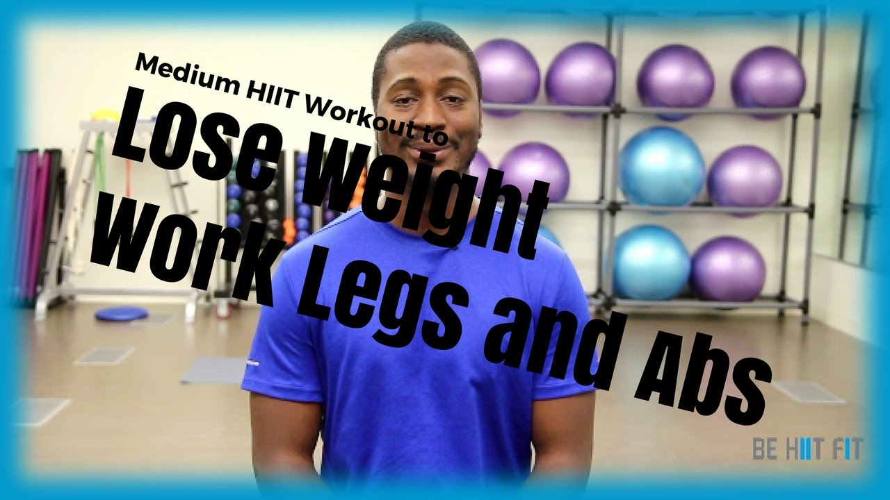 Medium HIIT Workout to Lose Weight Work Legs and Abs