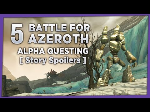 *SPOILERS* | Battle for Azeroth | Alpha Questing #5 - Alliance Story [Twitch VoD]