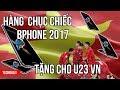 Hàng chục Bphone 2017... tặng cho U23 VN ||TECHDAILY||TECHMAG