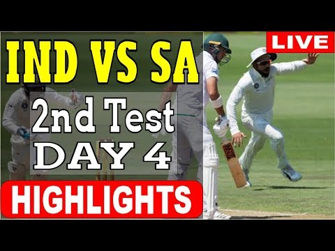India vs South Africa | 2nd Test DAY 4 Highlights | India vs South Africa Cricket Live Score 2018