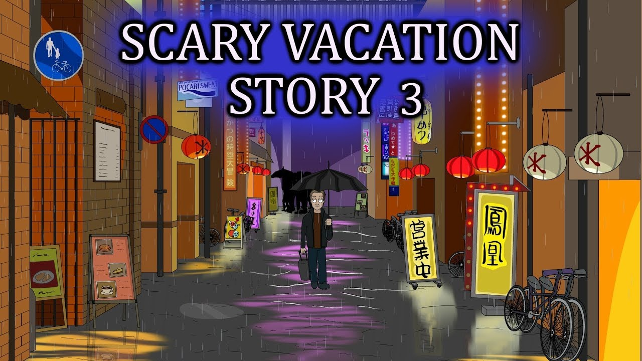 A Scary Vacation Story 3 Animated