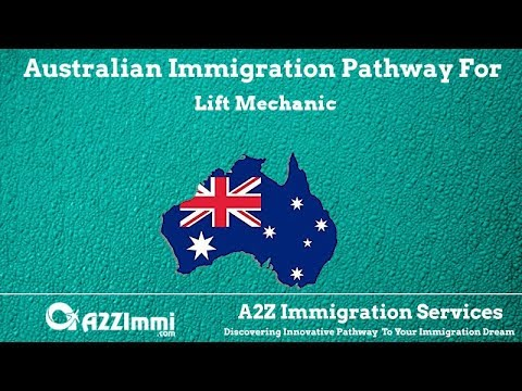 Australia Immigration Pathway for Lift Mechanic (ANZSCO Code: 341113)
