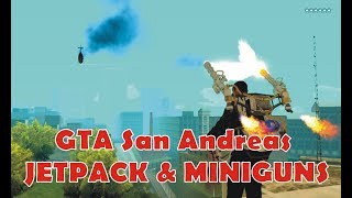 GTA San Andreas | Jetpack & MiniGuns | Gameplay PC