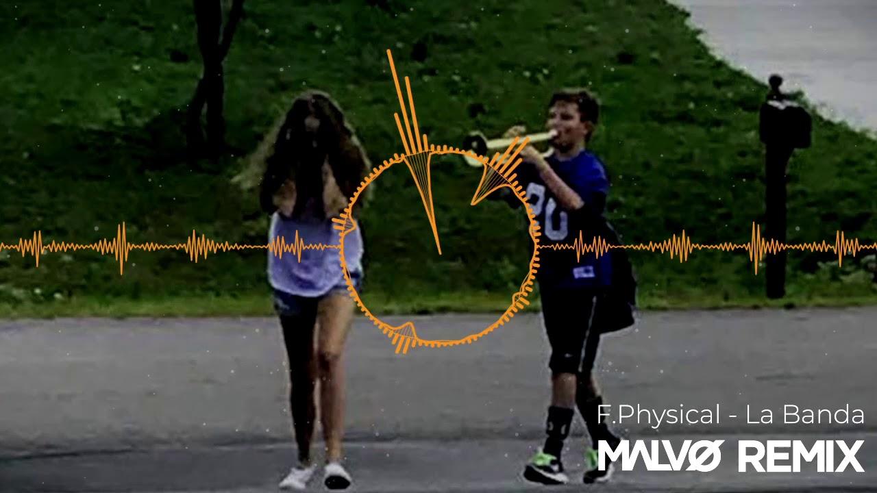 Download F.Physical - La Banda (MALVØ Remix)