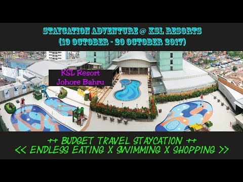 Staycation Adventure @ KSL Resorts // Eating!! Swimming!! Shopping!! (19th Oct - 20th Oct 2017)