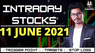 Best Intraday Stocks for Tomorrow [11 JUNE 2021] | Intraday Trading with TheStockMantra