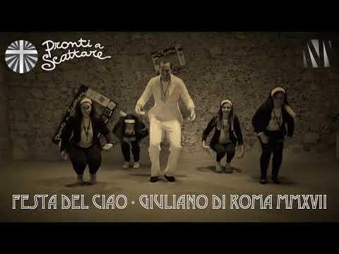 Festa del Ciao (L'esercito del selfie) Giuliano di Roma 2017