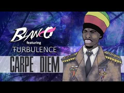 Blanco - Carpe Diem (Ft. Turbulence)