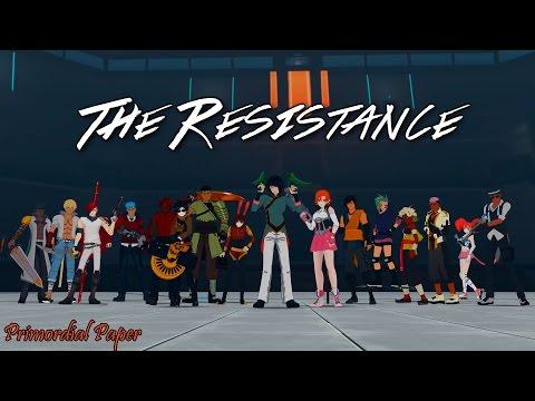 RWBY「AMV」-  The Resistance