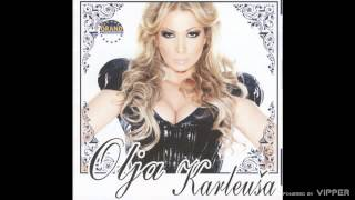 Olja Karleusa - Zicer - (Audio 2010)