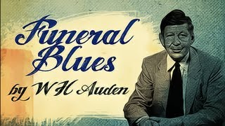 Funeral Blues by W H Auden - Poetry Reading