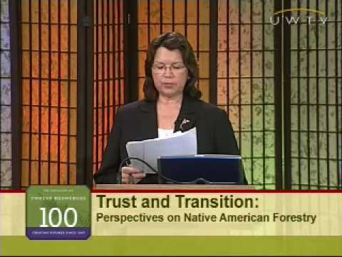 Tribal Forestry: Part 2 - Opportunities and Challenges for Tribal Forestry
