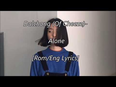 Dalchong (달총 of Cheeze) - Alone [Rom/Eng Lyrics]