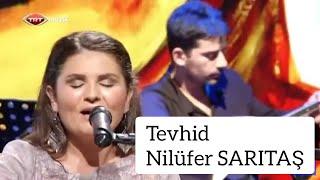 Tevhid- Nilüfer SARITAŞ #semah #deyiş #türkü #bağlama #saz #müzik #trtmüzik