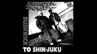 Finsta Bundy - Bushwick To Shin Juku (90's / Hip Hop / Full Album)