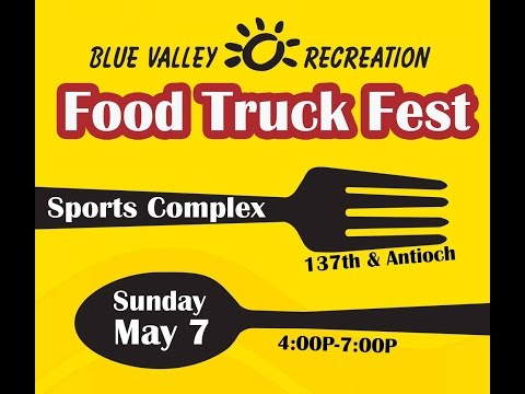Spring 2017 Blue Valley Recreation District Food Truck Feast w/ The Good Sam Club Band - 5/7/2017