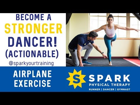 Dancer Exercise [ACTIONABLE] Strength and Conditioning Hamden CT: SPARK Physical Therapy (2019)
