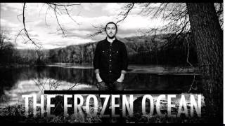 The Frozen Ocean - In Exile - In Flight
