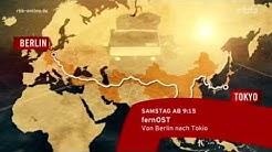 fernOST - von Berlin nach Tokio 'non stop'