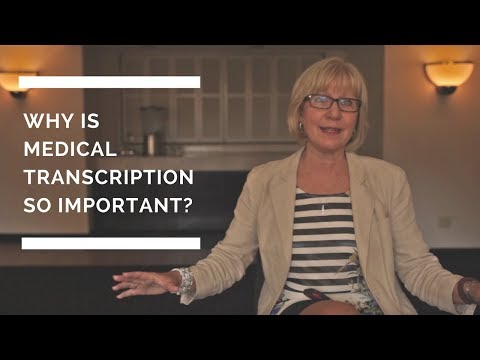 Why is Medical Transcription / Healthcare Documentation so Important?