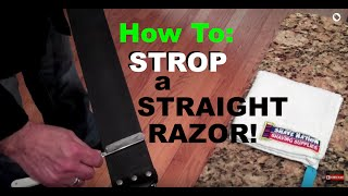 How To Strop/Sharpen/Hone A Straight Razor Blade Tutorial Geofatboy ShaveNation.com