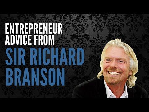 Enterpreneur Advice - Sir Richard Branson