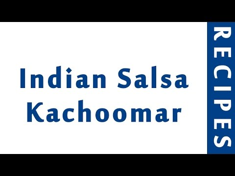 Indian Salsa Kachoomar | INDIAN RECIPES | WORLD'S FAVORITE RECIPES | HOW TO MAKE