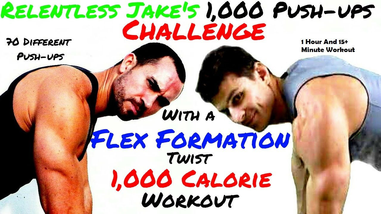 RELENTLESS JAKE'S 1000 PUSHUP CHALLENGE WITH A FLEX