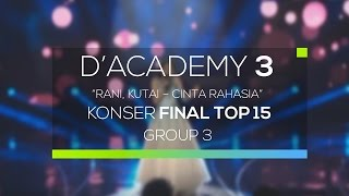 Rani Kutai Cinta Rahasia D 39 Academy 3 Konser Result Top 15 Group 3.mp3