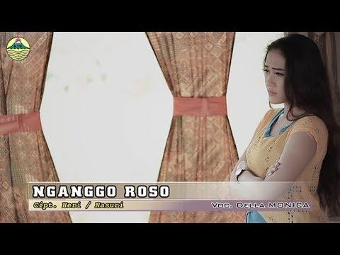 Della Monica - Nganggo Roso   |   Official Video