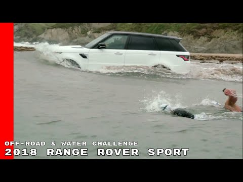 2018 Range Rover Sport Off Road & Water Challenge