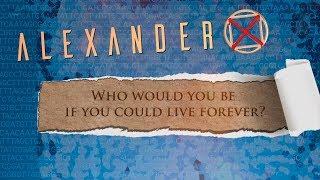 Alexander X Trailer