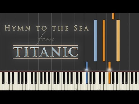 Hymn to the Sea  Titanic  Synthesia Piano Tutorial
