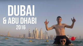 Incredible Dubai & Abu Dhabi - 2016 Travel - GoPro Hero 4