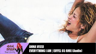 Anna Vissi - Everything I Am (Eiffel 65 RMX) (Audio)