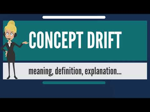 what-is-concept-drift?-what-does-concept-drift-mean?-concept-drift-meaning-&-explanation