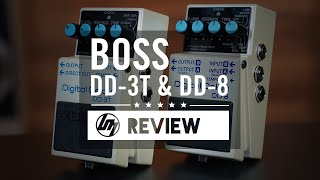 BOSS DD-3T & DD-8 Delay Pedals Review | Better Music