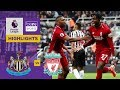 Newcastle 2-3 Liverpool Match Highlights