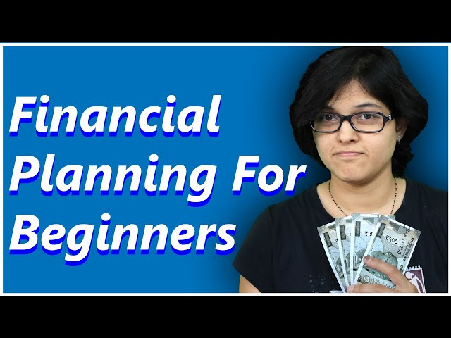 Financial Planning for Beginners   Personal Financial Planning Course P1 By CA Rachana Phadke Ranade