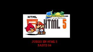 Como Crear un Juego en HTML5 - Parte 04