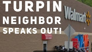 Exclusive TURPIN INFO West Virginia neighbor finally speaks out (on this channel)!