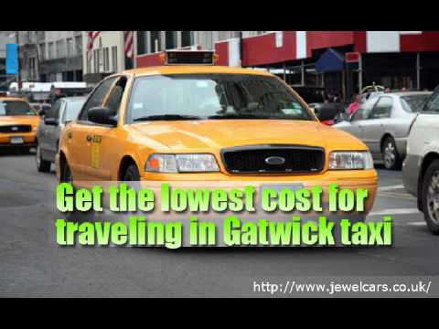 Airport Taxi Gatwick | jewelcars.co.uk