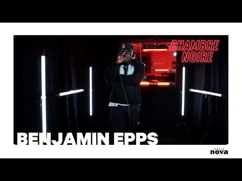 Youtube: Benjamin Epps en live chez Radio Nova | Chambre noire